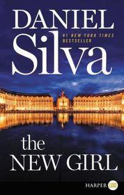 The New Girl (Gabriel Allon, Bk 19) (Larger Print)