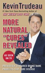 More Natural 'Cures' Revealed
