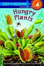 Hungry Plants (Step into Reading, Step 4)