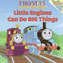 Little Engines Can Do Big Things (Thomas the Magic Railroad)