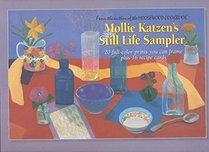 Mollie Katzen's Still Life Sampler