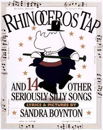 Rhinoceros Tap : And 14 Other Seriously Silly Songs