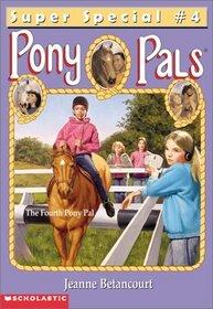 The Fourth Pony Pal (Pony Pals Super Special, 4)