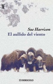 Aullido Del Viento (Spanish Edition)