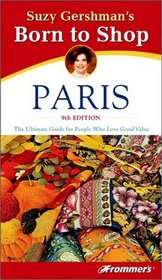 Suzy Gershman's(r) Born to Shop Paris, 9th Edition