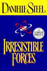 Irresistible Forces (Large Print)