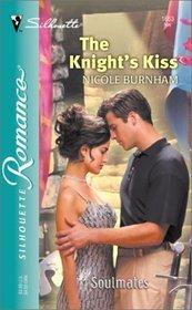 The Knight's Kiss (Soulmates) (Silhouette Romance, No 1663)