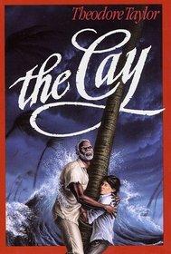 The Cay (Cay, Bk 1)