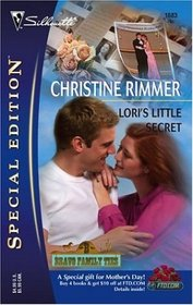 Lori's Little Secret (Bravo Family Ties, Bk 15) (Silhouette Special Edition, No 1683)