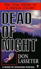 Dead of Night: The True Story of a Serial Killer