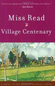 Village Centenary (Fairacre, Bk 15)