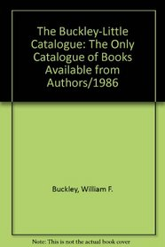 The Buckley-Little Catalogue: The Only Catalogue of Books Available from Authors/1986