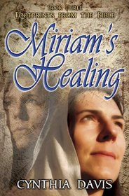 Miriam's Healing. Footprints from The Bible.