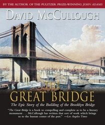 The Great Bridge: The Epic Story of the Building of the Brooklyn Bridge (Audio CD) (Abridged)