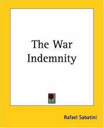 The War Indemnity