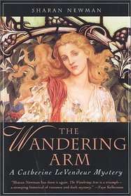 The Wandering Arm (Catherine LeVendeur, BK 3)