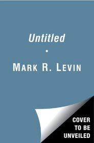 The Liberty Amendments: Restoring the American Republic (Audio CD) (Unabridged)