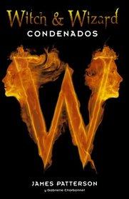 Witch & Wizard (Spanish Edition)