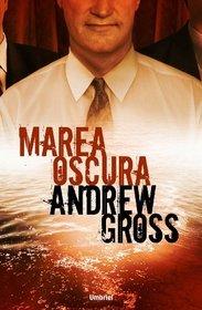Marea oscura (Spanish Edition)