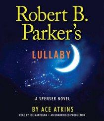 Robert B. Parker's Lullaby (Spenser, Bk 41) (Audio CD) (Unabridged)