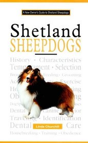 A New Owner's Guide to Shetland Sheepdogs (New Owner's Guide To...)