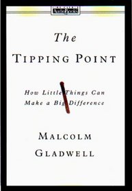 The Tipping Point:  How Little Things Can Make a Big Difference  (Audio Cassette) (Abridged)