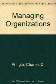 Managing Organizations: Functions and Behaviors