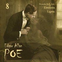 Edgar Allan Poe Audiobook Collection 8: Ligeia/Eleonora