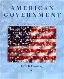 American Government: Brief Version, Seventh Edition