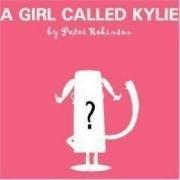 A Girl Called Kylie (Popjustice Idols Series)