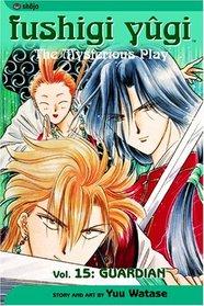 Fushigi Yugi: Guardian (The Mysterious Play), Vol 15