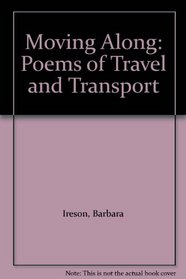 Moving Along: Poems of Travel and Transport
