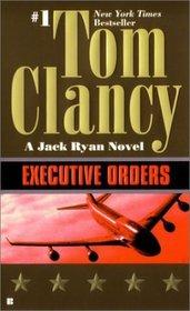 Executive Orders (Jack Ryan, Bk 7)