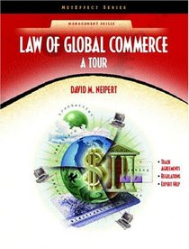 Law for Global Commerce: A Tour (NetEffect Series)