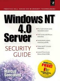 Windows Nt 4.0 Server Security Guide (Prentice Hall Series on Microsoft Technologies)