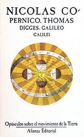 Opusculos sobre el movimiento de la tierra / Treatise about the movement of the earth (El Libro De Bolsillo (Lb)) (Spanish Edition)