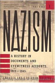 NAZISM : 1919 - 1945, VOLUME 1