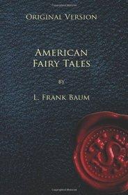 American Fairy Tales - Original Version