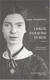 Y aura-t-il pour de vrai un matin (French Edition)