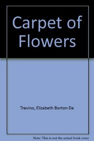 A carpet of flowers =: Una alfombra de flores