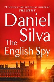 The English Spy (Gabriel Allon, Bk 15)
