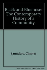 Black and Bluenose: The Contemporary History of a Community