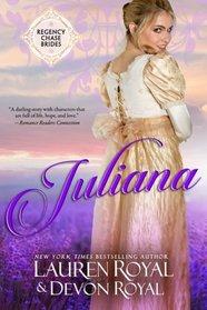 Juliana (Regency Chase Brides) (Volume 2)