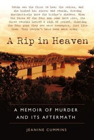 A Rip in Heaven : A Memoir of Murder And Its Aftermath