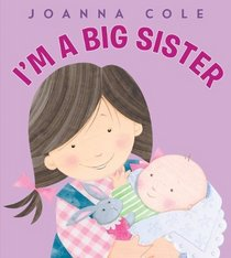 I'm a Big Sister (Spanish edition): Soy una hermana mayor