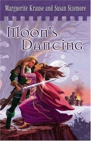 Moons' Dancing: The Children of the Rock (Krause, Marguerite. Children of the Rock, V. 2.)