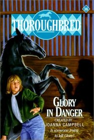 Glory in Danger (Thoroughbred (Library))