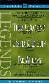 Legends: Stories by the Masters of Fantasy, Vol 3 (Audio Cassette) (Unabridged)