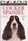 Cocker Spaniel - English & American (Spanish Edition)