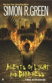 Agents of Light and Darkness  (Nightside, Bk 2)
